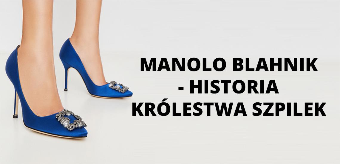 Manolo Blahnik - historia królestwa szpilek