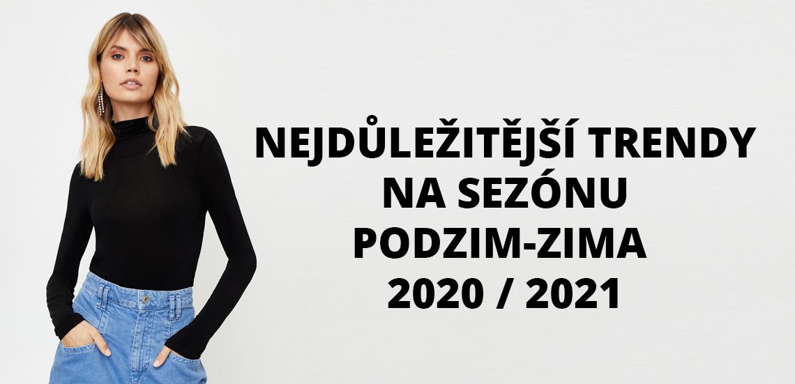 Nejdůležitější trendy na sezónu podzim-zima 2020/2021