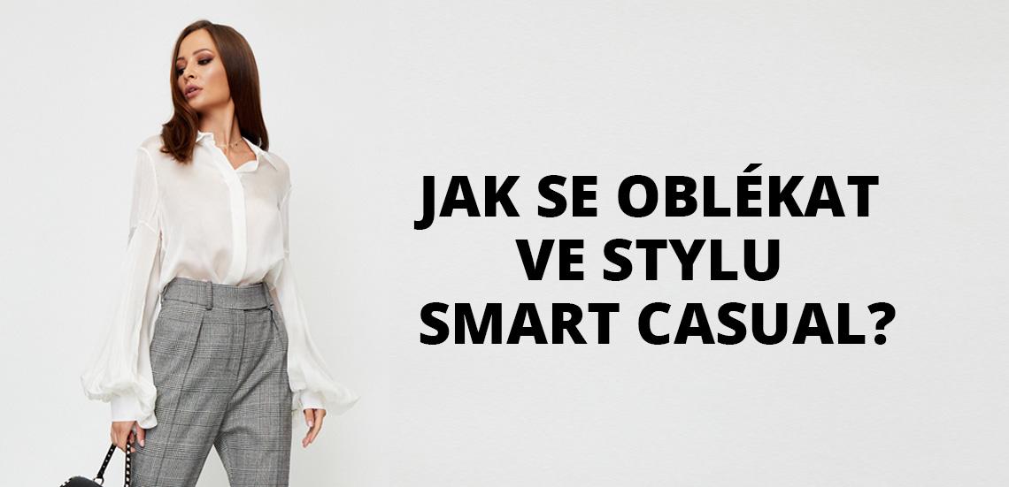 Jak se oblékat ve stylu smart casual?