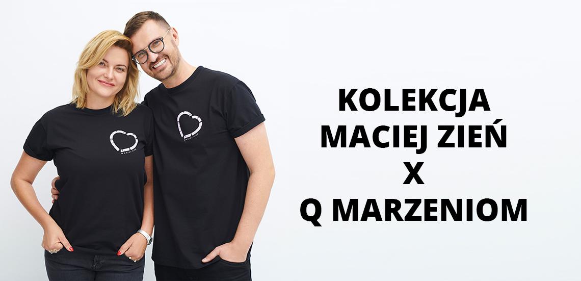 Limitowana kolekcja Maciej Zień x Q Marzeniom