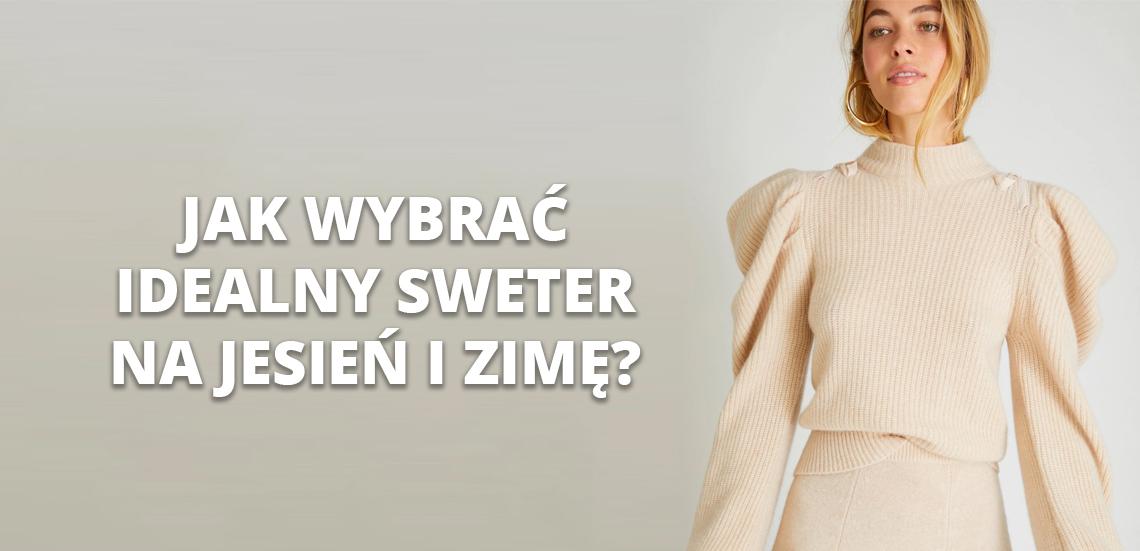 Jak wybrać idealny sweter na jesień i zimę?
