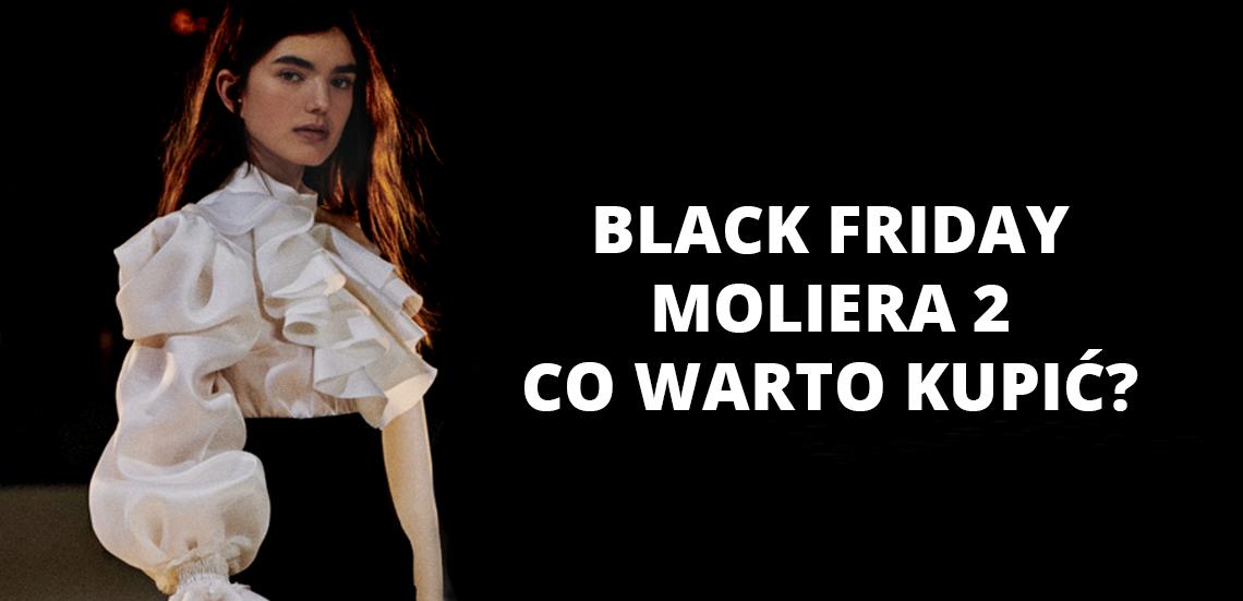 Black Friday Moliera 2 - co warto kupić?