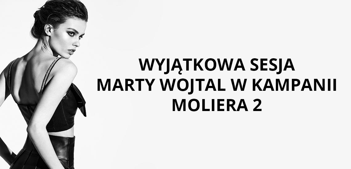 Wyjątkowa sesja Marty Wojtal we współpracy z Moliera 2