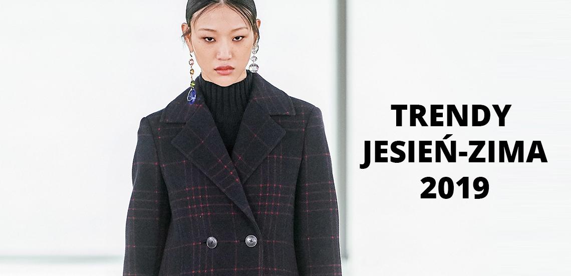 Trendy jesień-zima 2019