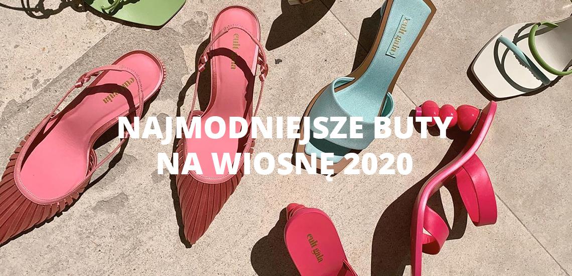 Najmodniejsze buty na wiosnę 2020